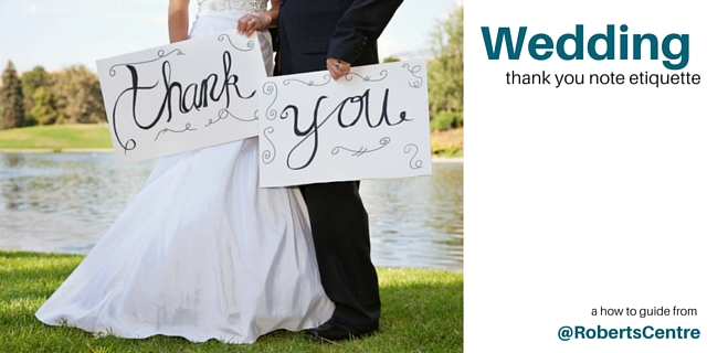 Wedding Gift Etiquette : Wedding Gift Thank You Etiquette Tips : Roberts Centre